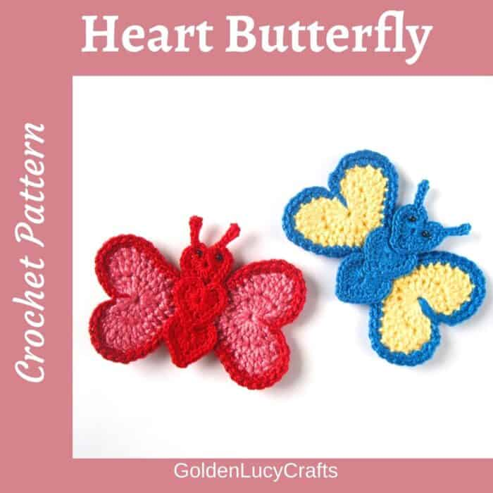 Two crochet butterfly appliques made from hearts.