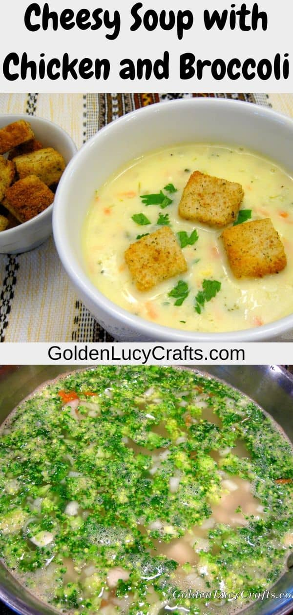 Cheesy Soup with Chicken and Broccoli recipe