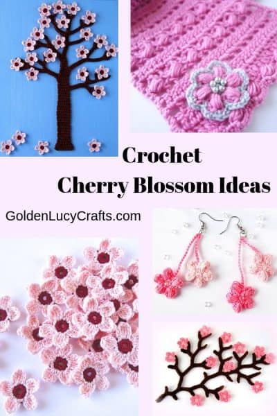 Crochet Cherry Blossom Ideas - wall art, scarf, earrings, cherry flowers