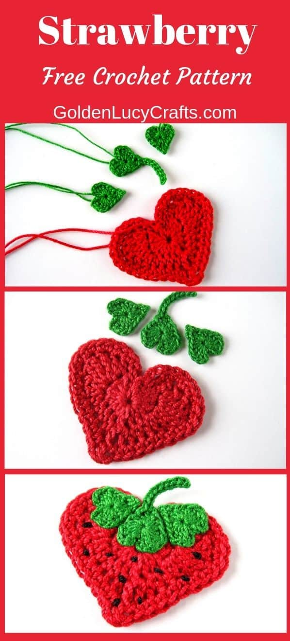 Crochet Starwberry applique, strawberry free crochet pattern, crochet heart strawberry