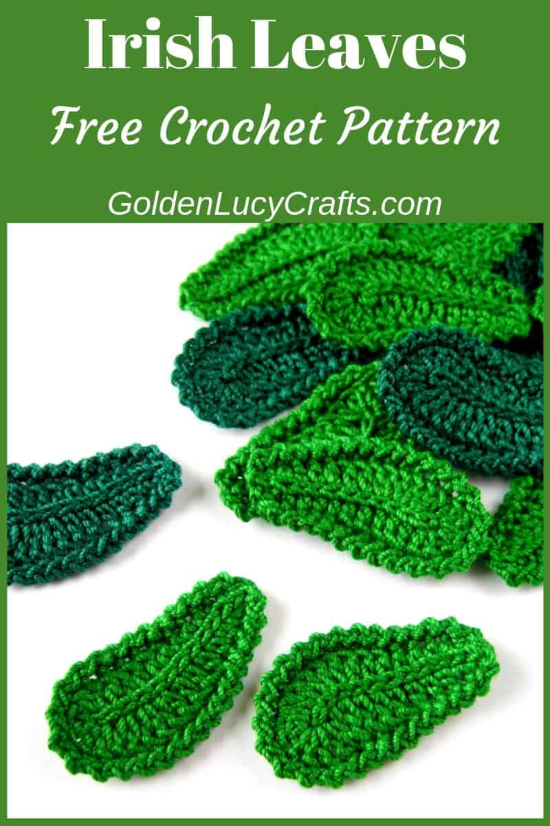Crochet leaves, Irish leaves, free pattern