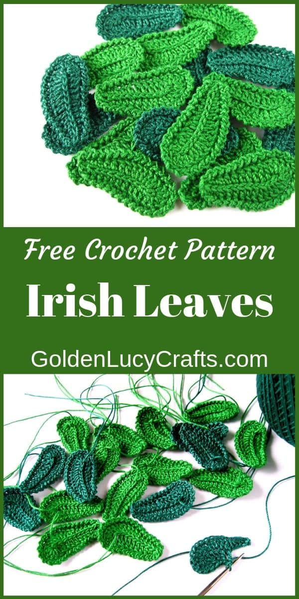 Crochet leaves free pattern , Irish leaves