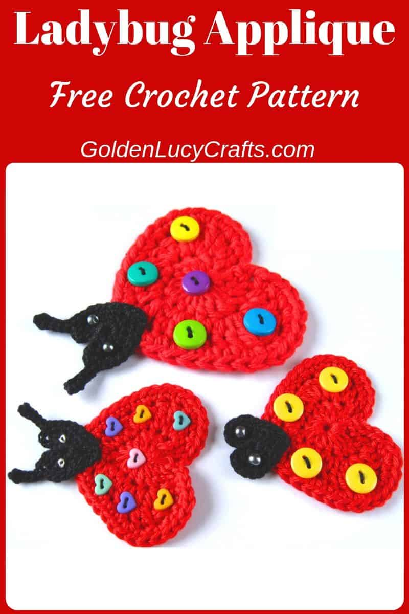 Crochet ladybug applique, heart shaped ladybug, free crochet pattern