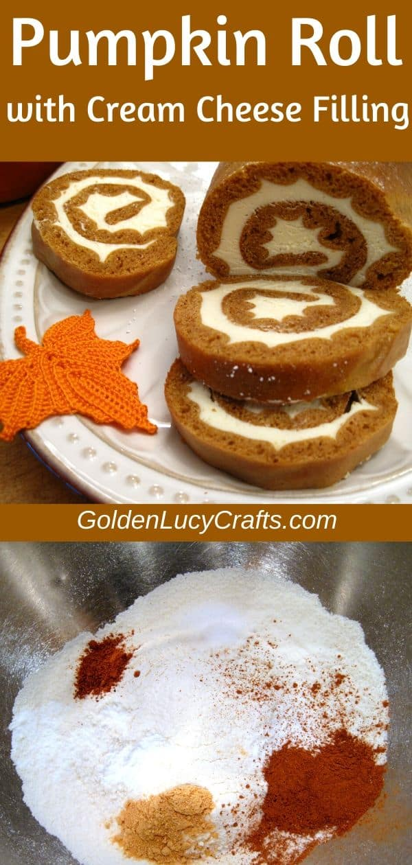 Pumpkin Roll with cream cheese filling, classic recipe, Thanksgiving dessert