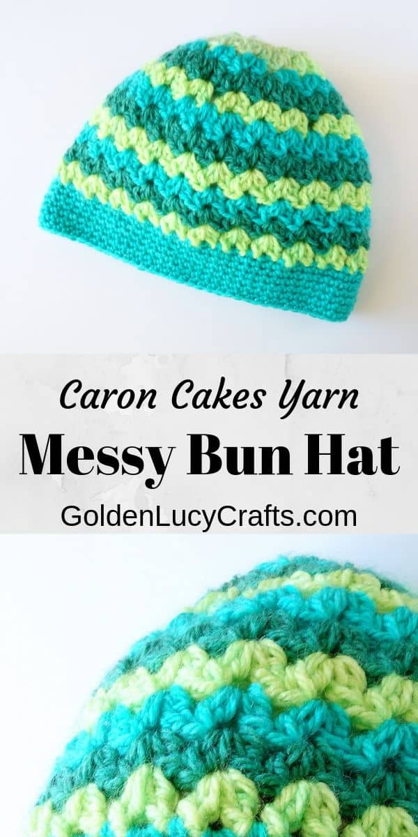 Crochet messy bun hat made with Caron Cakes