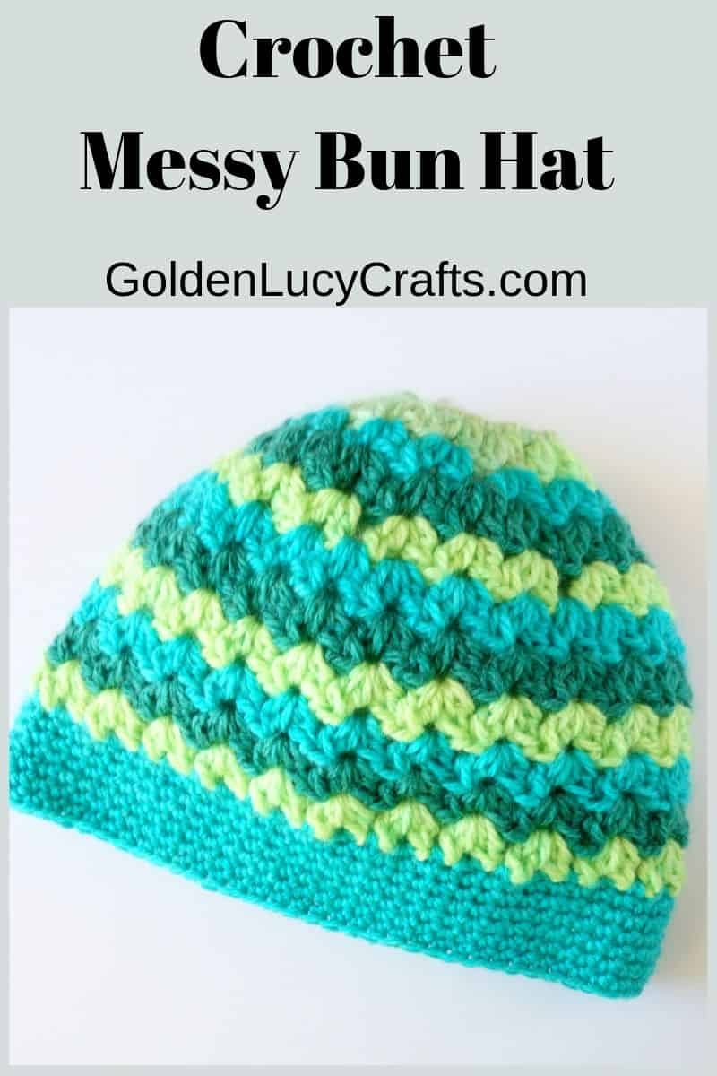 Messy bun hat made with caron cakes