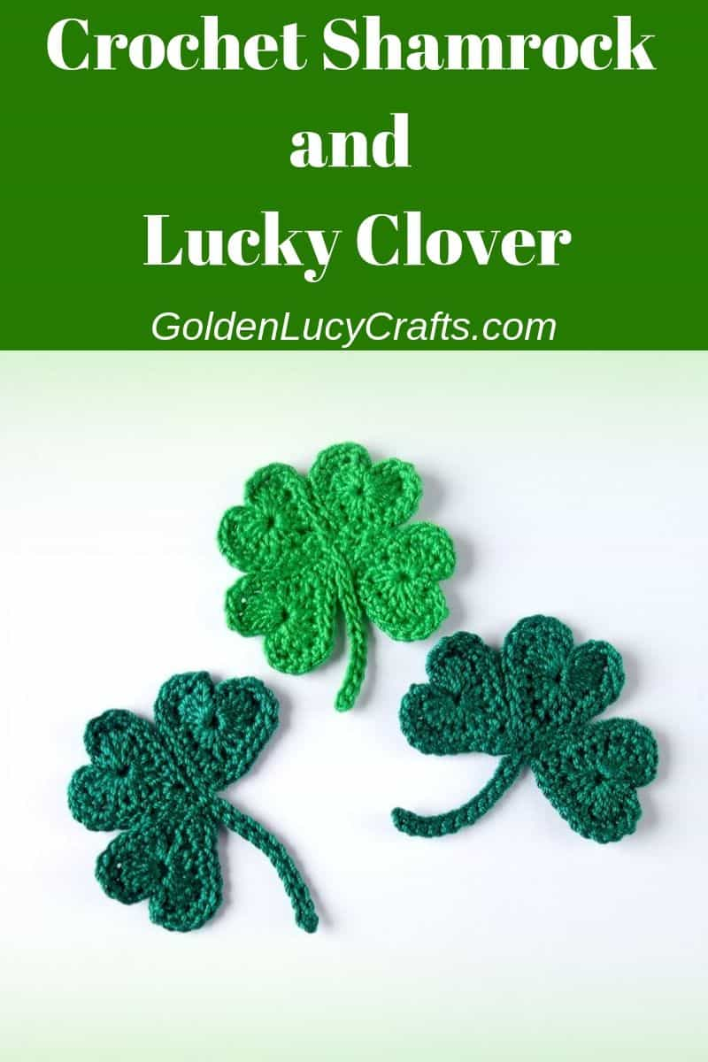 Crochet shamrock and lucky clover made from hearts, St. Patrick's Day, free crochet pattern