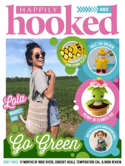 Coler page of Happily Hooked Magazine issue 85 go green.