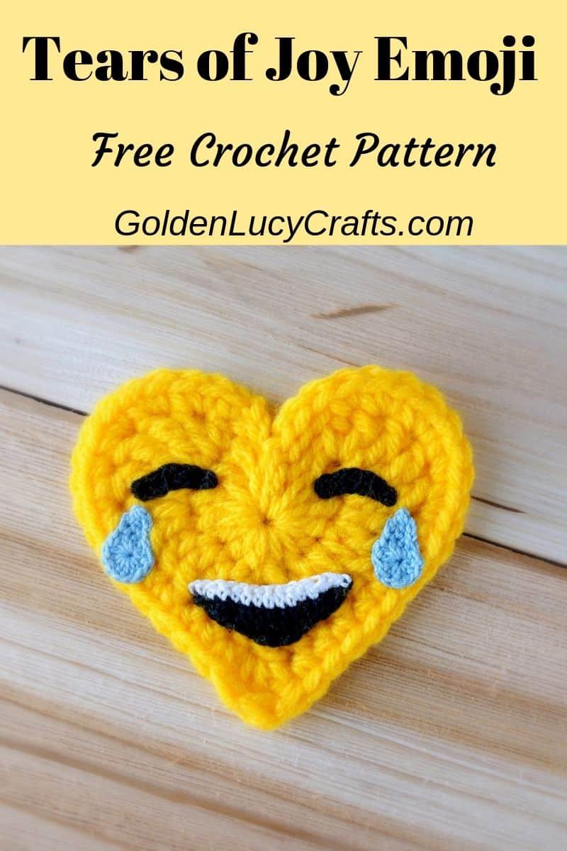 Crochet Emoji, Tears of Joy, free pattern
