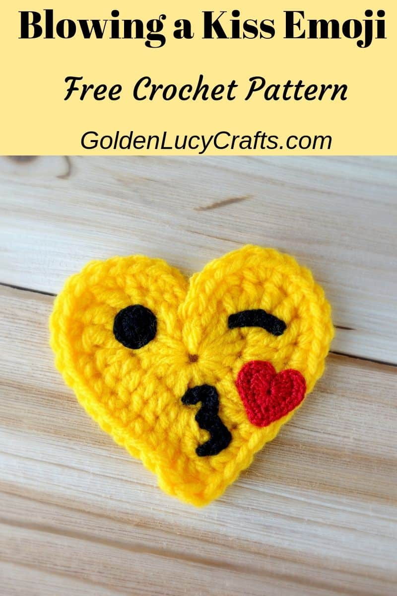 Crochet emoji blowing a kiss, free pattern