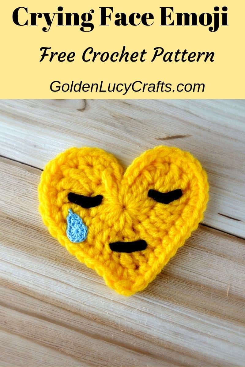 Crochet emoji, crying face emoji, free pattern