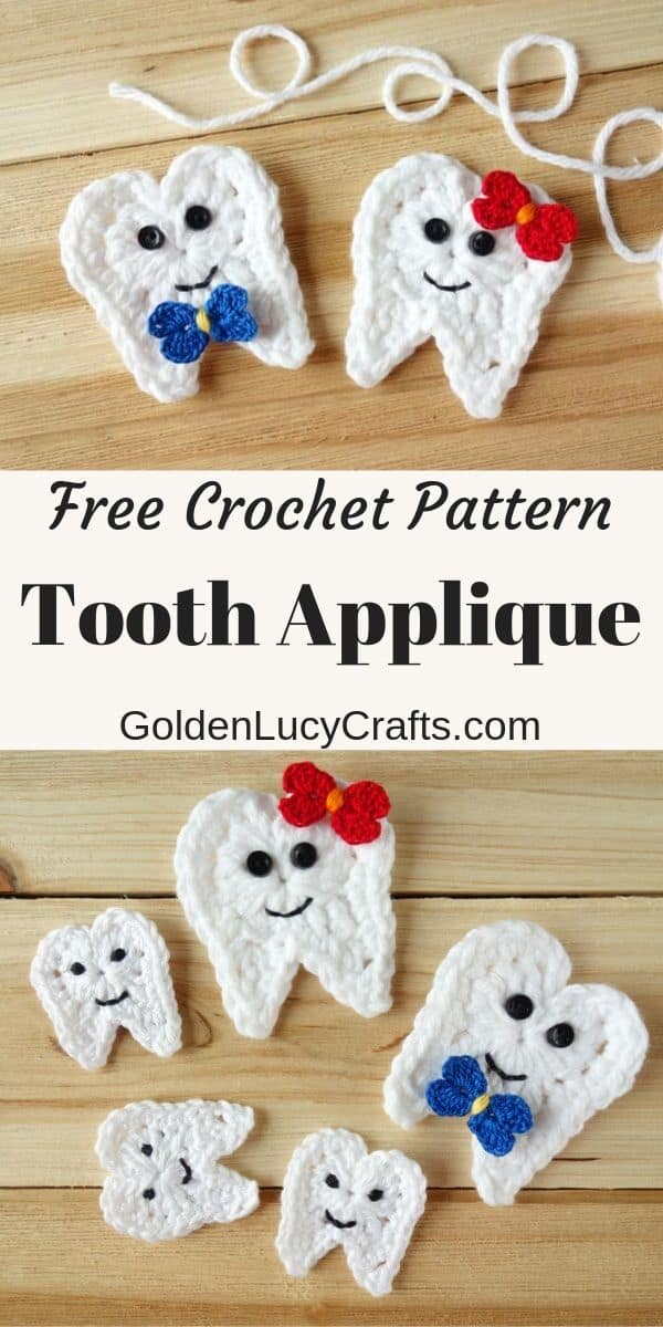 Crochet tooth applique, free pattern, tooth fairy