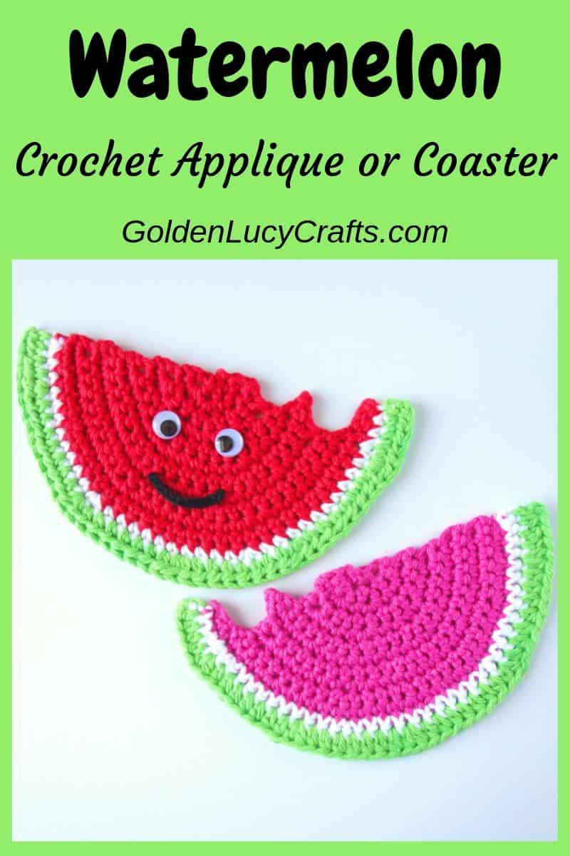 Crochet watermelon coaster, applique, free crochet pattern