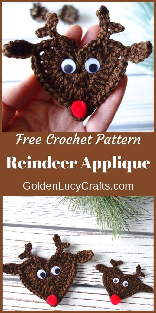 Crochet reindeer applique, text saying free crochet pattern reindeer applique goldenlucycrafts.com.