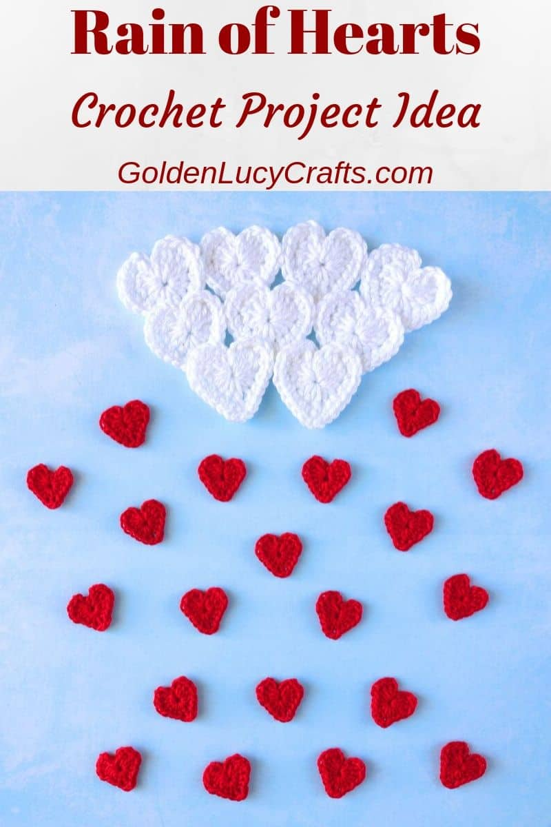 Crochet Valentine's Day hearts, rain of hearts applique