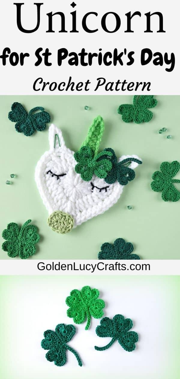 Crochet St Patrick's Day unicorn, shamrock, applique, embellishments