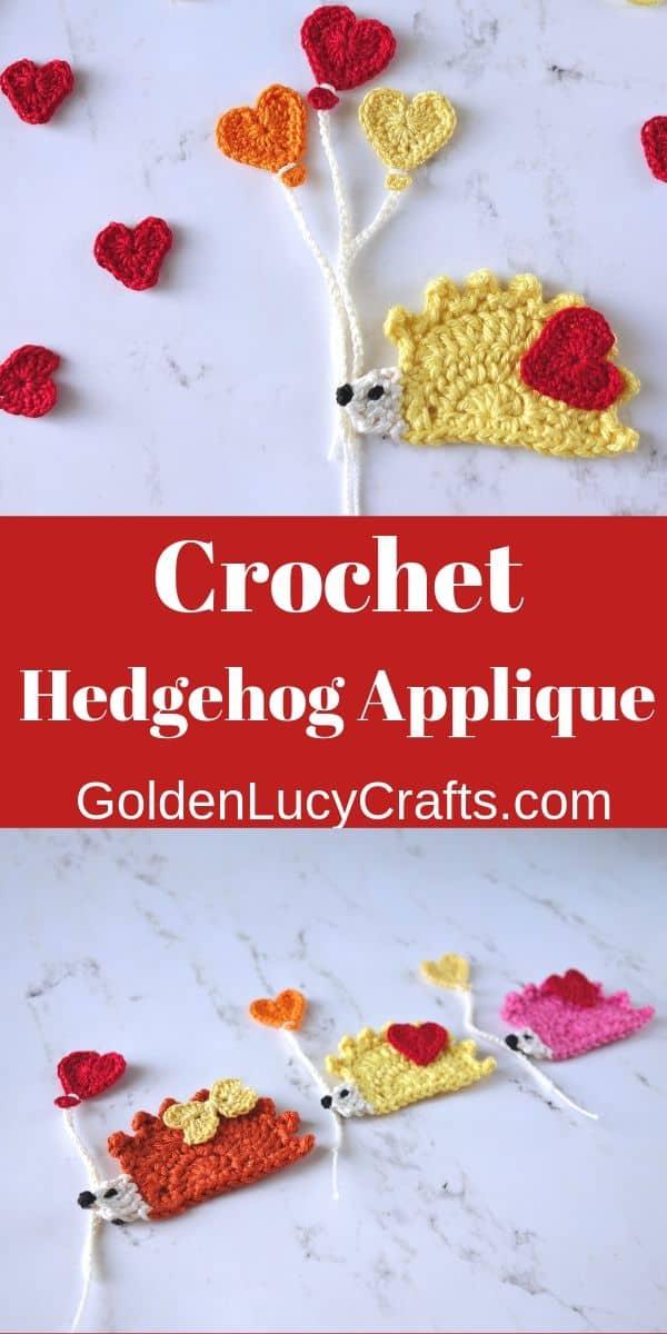 Crochet hedgehog applique, Valentine's day crochet, free crochet pattern