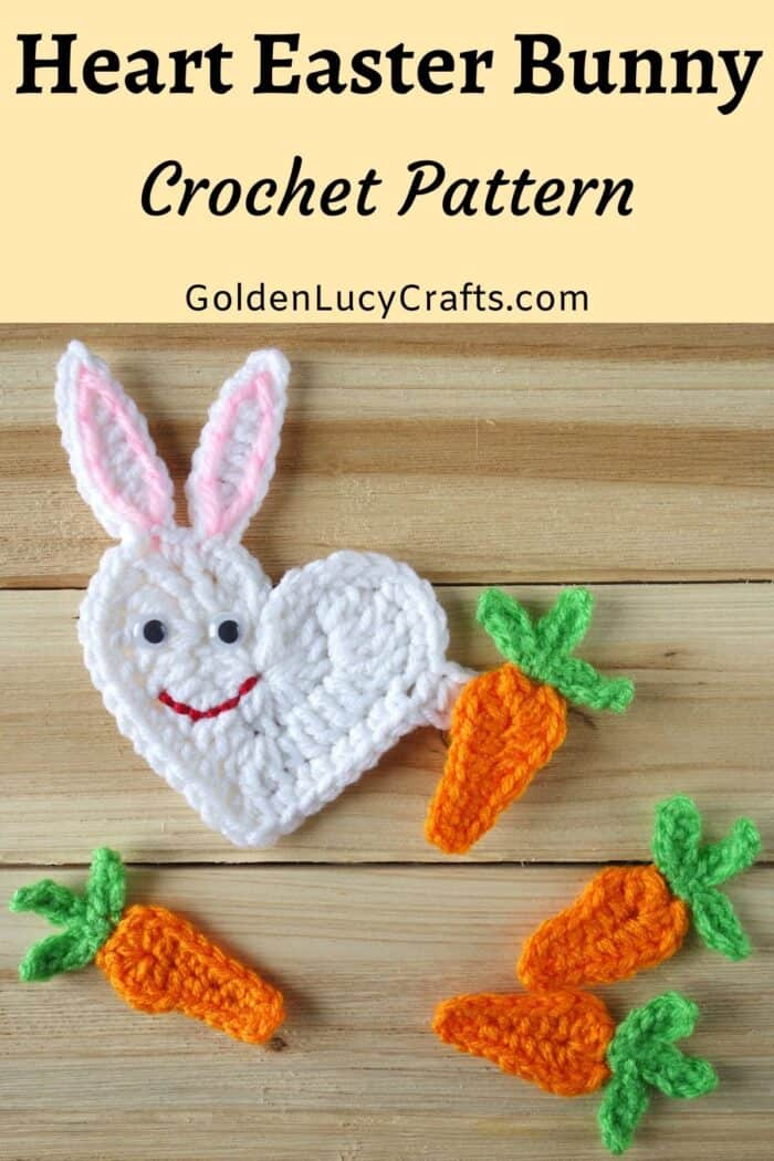 Crochet heart-shaped bunny with carrots applique.