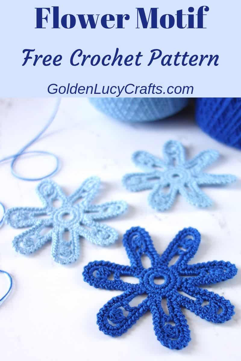 Crochet flower, Irish lace flower motif, free crochet pattern