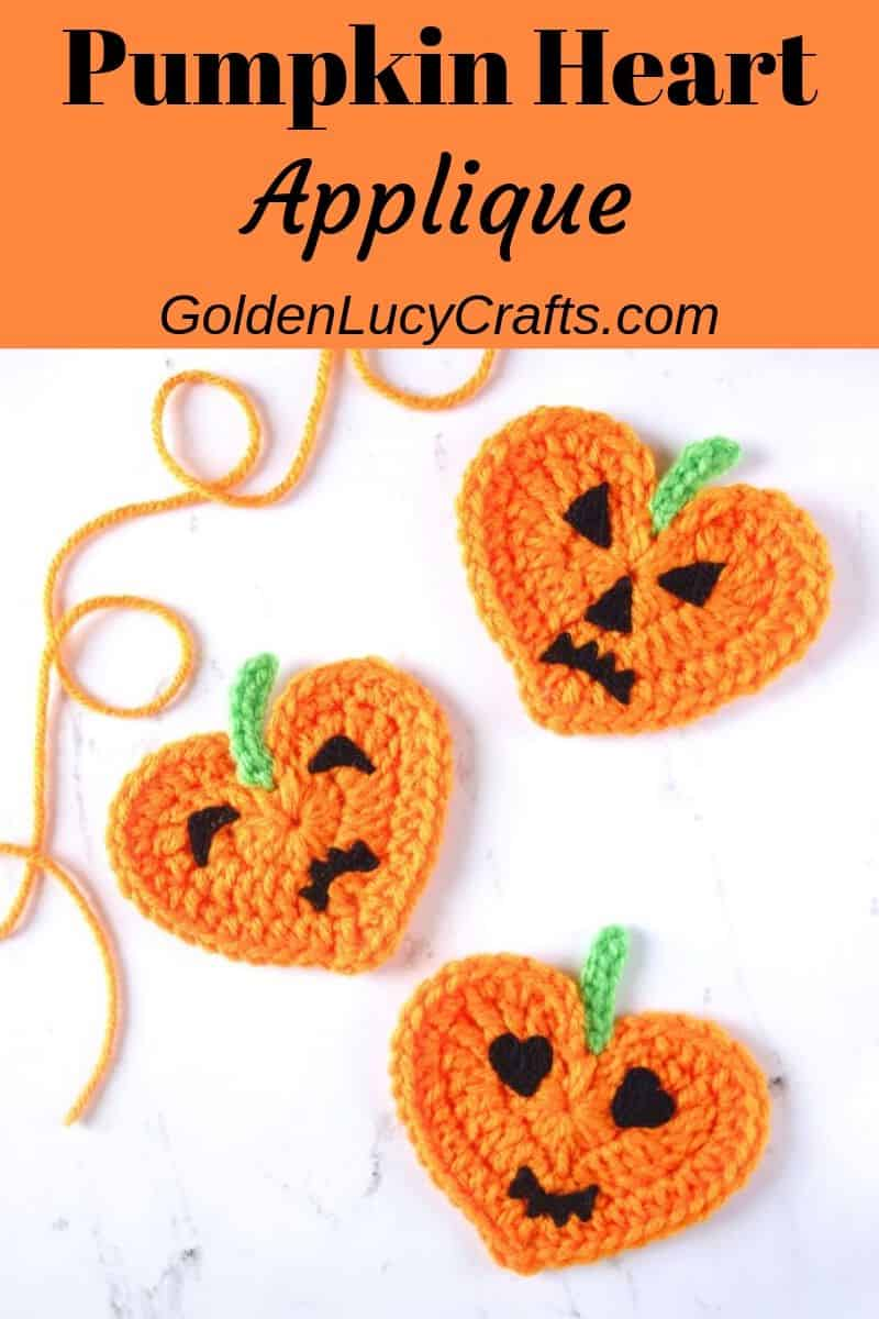 Crochet pumpkin heart applique, Jack-O'-Lantern applique