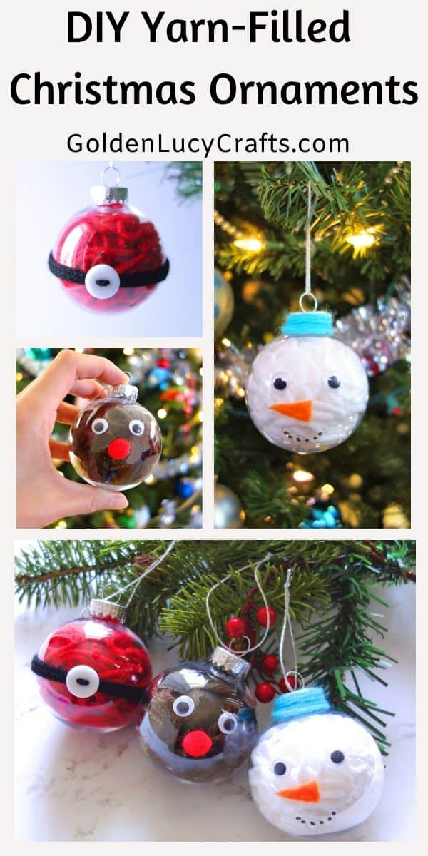 DIY Yarn-Filled Christmas Ornaments, clear ball Christmas ornaments idea, Snowman, Santa, Reindeer, handmade Christmas