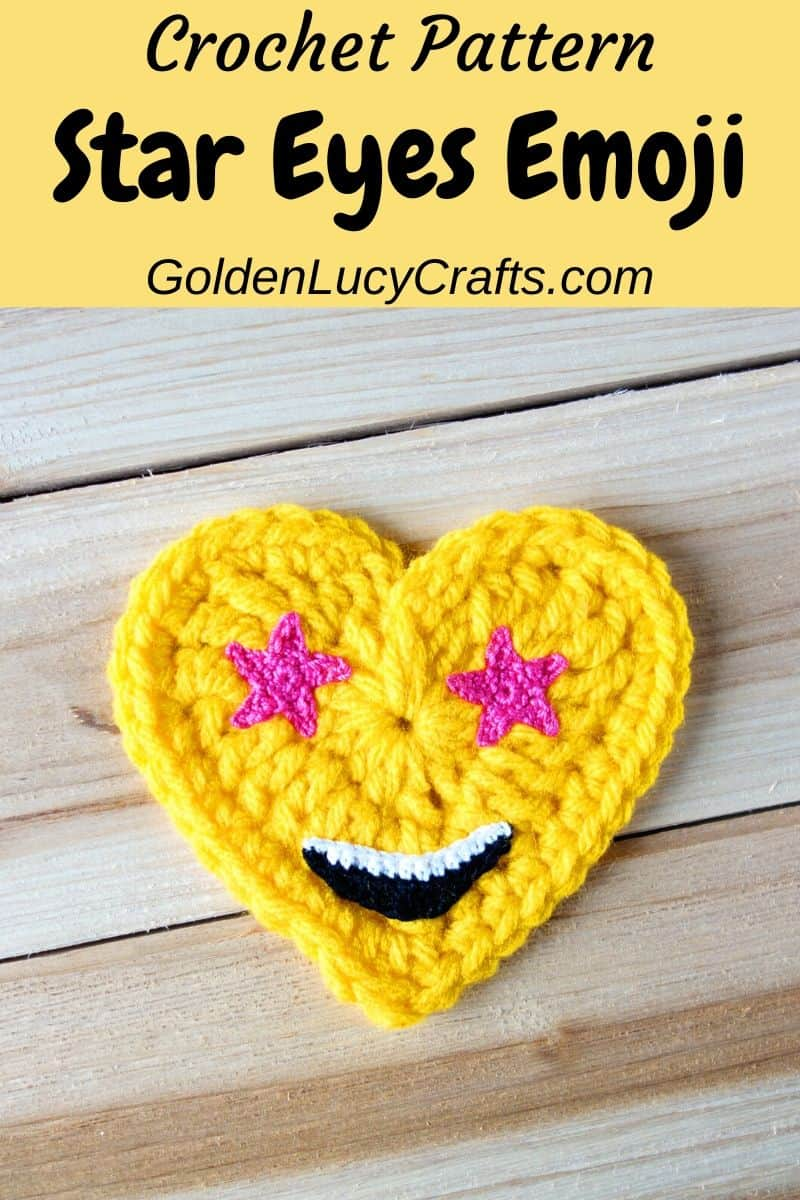 Crochet emoji, star eyes emoji, free crochet pattern, heart shaped emoji