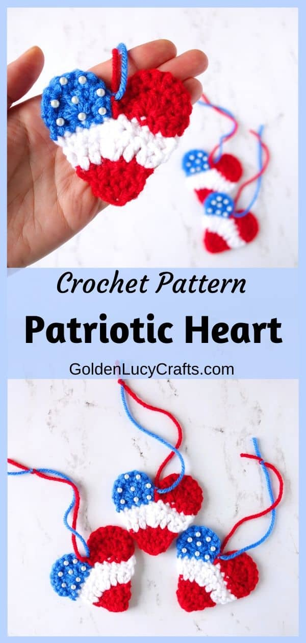 Crochet patriotic heart, 4th of July heart ornament, free crochet pattern