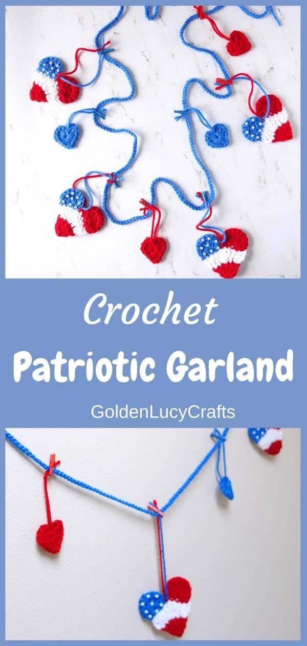 Crochet patriotic garland, heart ornaments, 4th of July decor, DIY home decor