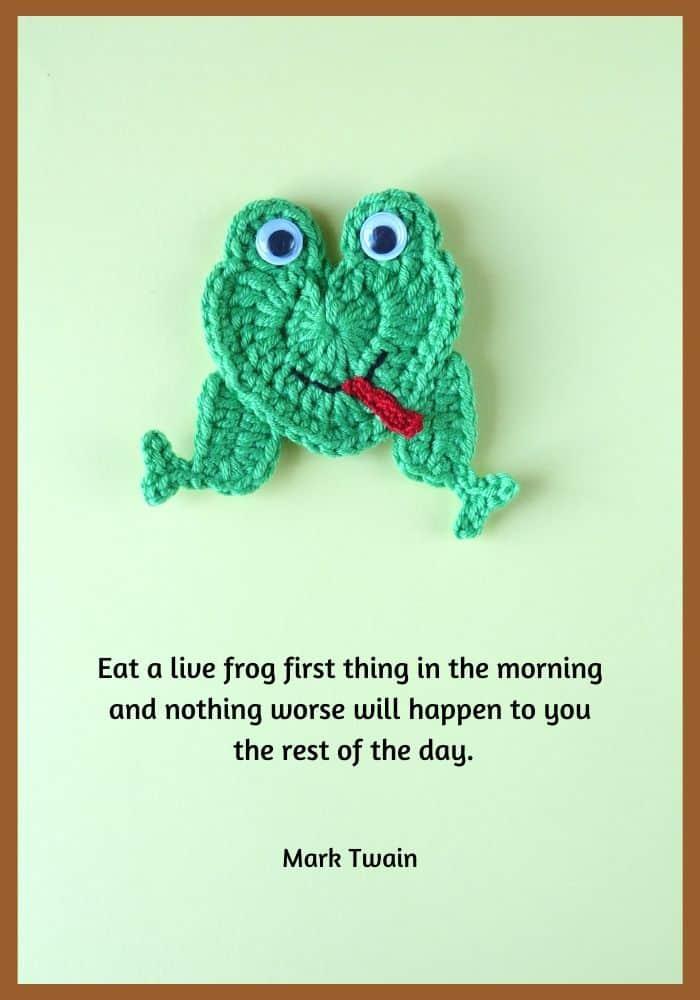 Crochet frog, Mark Twain quotation
