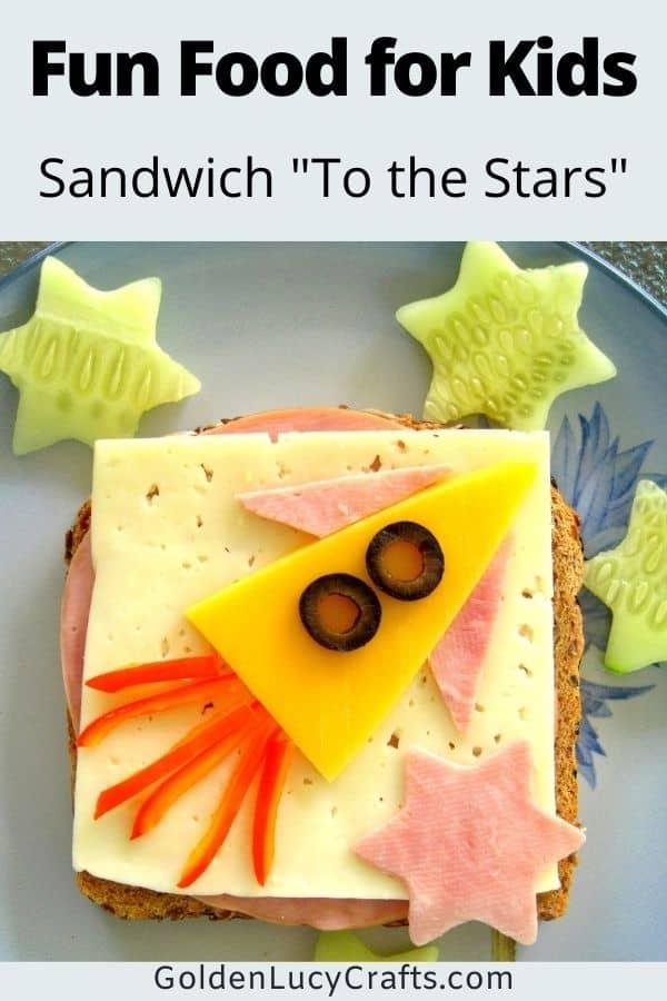 Fun food for kids, fun sandwich