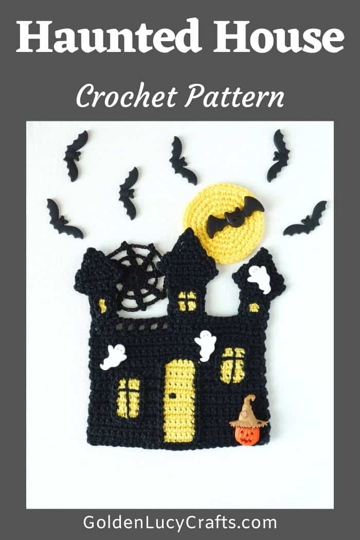 Crochet Haunted House applique embellished with bat, ghosts and jack-o'-lantern buttons