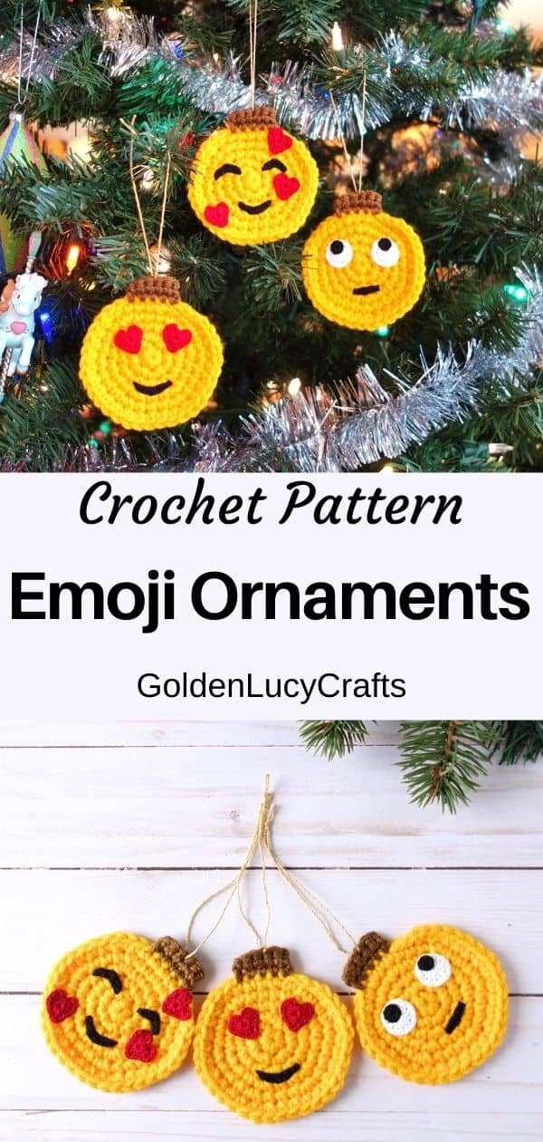 "Three crochet emoji ornaments, text overlaying saying ""Crochet pattern, emoji ornaments, GoldenLucyCrafts""."