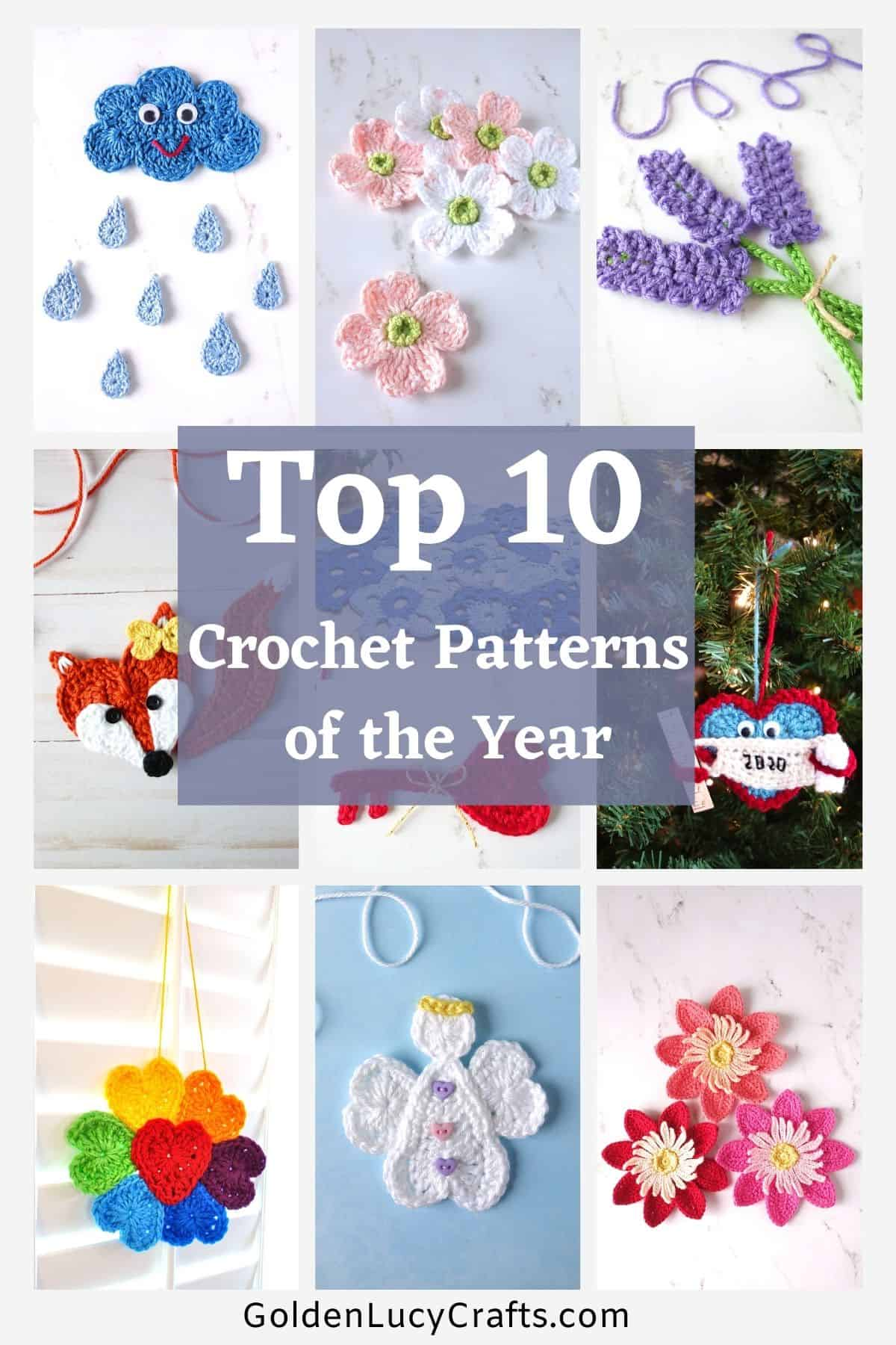Picture collage - top 10 crochet patterns of the year.
