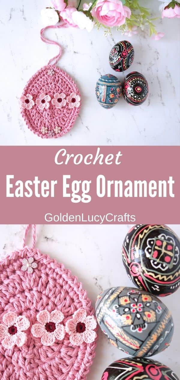 Crocheted Easter egg ornament in pink color embellished with small flowers, three wooden painted eggs next to it.