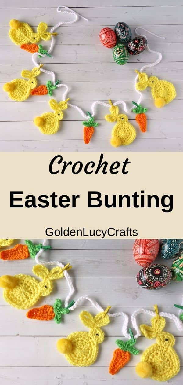 Crocheted Easter garland with bunnies and carrots laying on surface with painted Easter eggs next to it, overlay text saying crochet Easter bunting goldenlucycrafts.