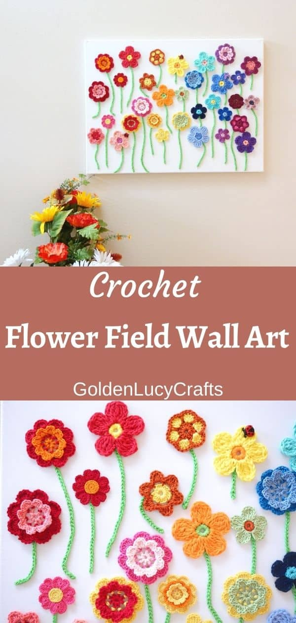 Crochet flowers on canvas wall art, text saying crochet flower field wall art goldenlucycrafts.