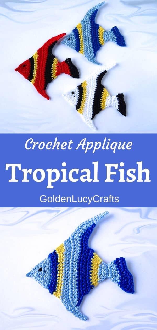 Tres apliques de peces de colores de ganchillo en la parte superior, un aplique de peces en la parte inferior.