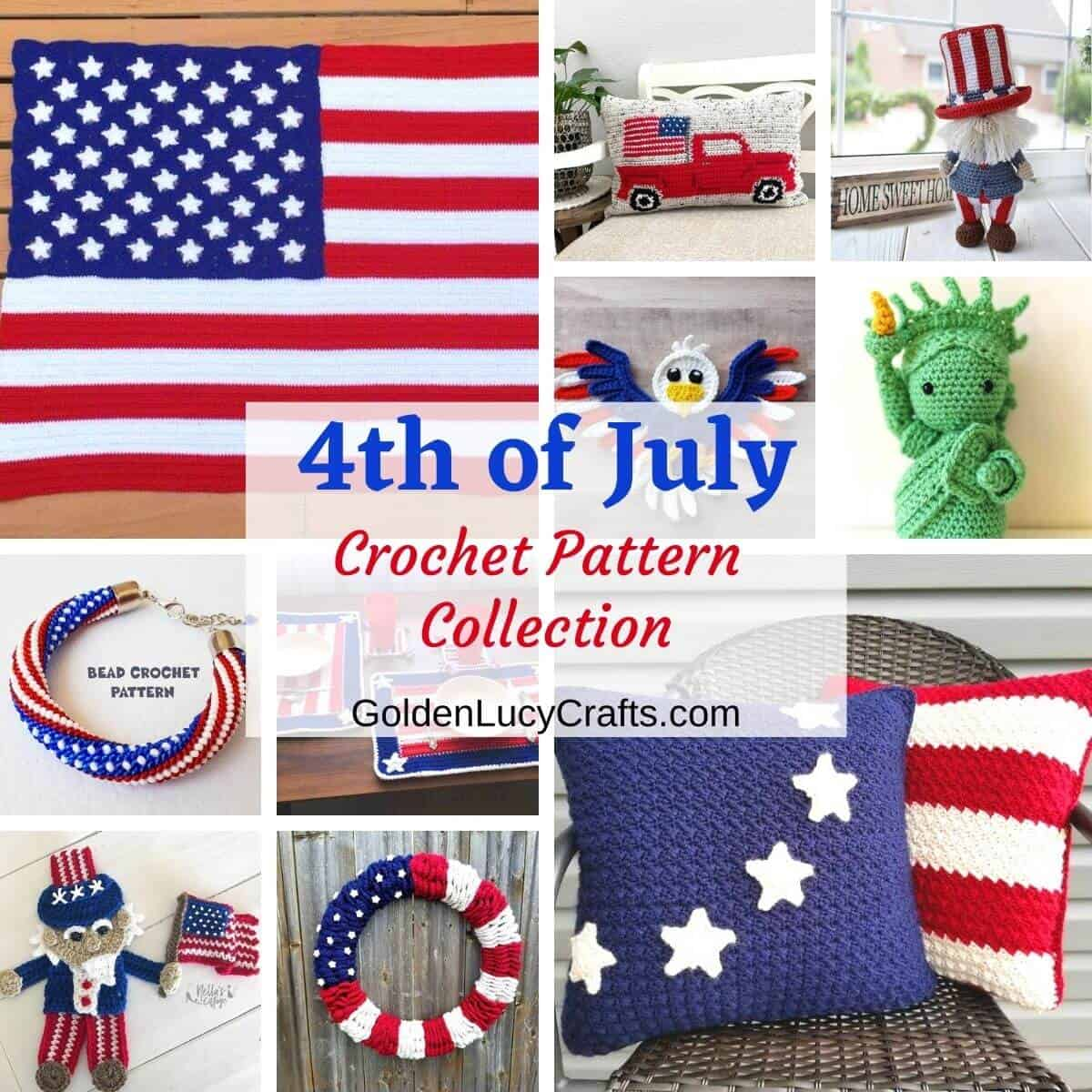 Photo collage of crocheted items for the 4th of July.