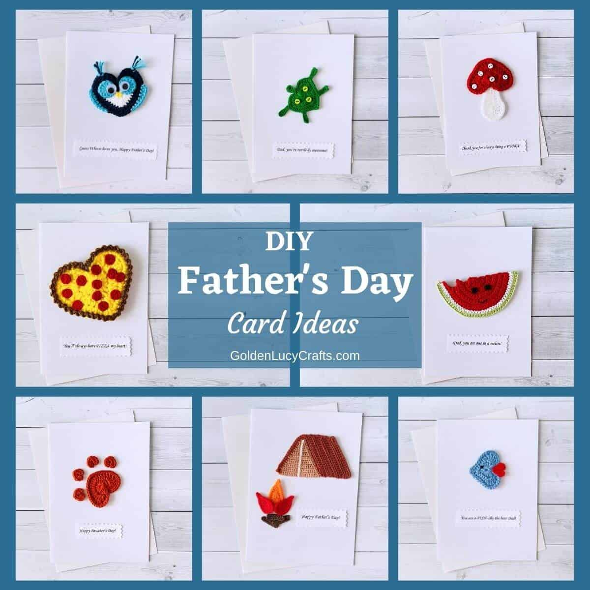 Photo collage of handmade Father's Day cards embellished with crochet appliques.