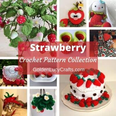 Collage de fotos de artículos de ganchillo con temática de fresas.
