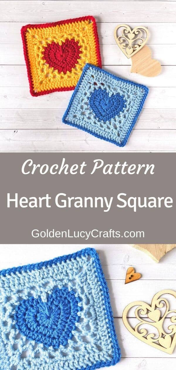 Two crocheted heart granny squares on top, one granny square at the bottom, text saying crochet pattern heart granny square goldenlucycrafts.com.