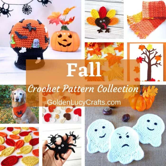 Photo collage of the Fall-themed crocheted items, overlay text saying Fall crochet pattern collection goldenlucycrafts.com.