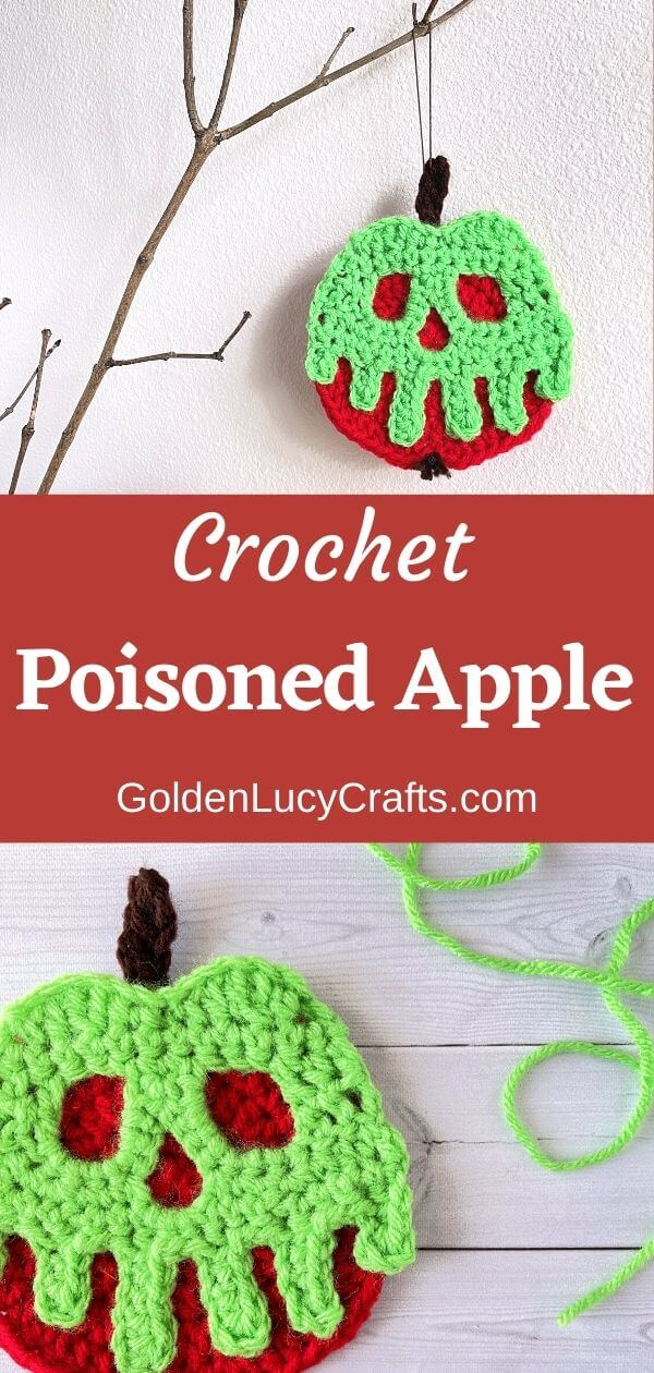 Crocheted poisoned apple ornament hanging on the branch, close up shot, text saying crochet poisoned apple goldenlucycrafts.com.