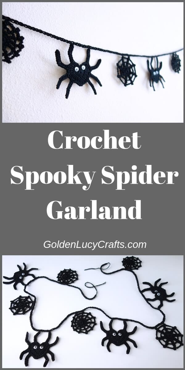 Spiders and spider webs crochet garland, text saying crochet spooky spider garland goldenlucycrafts.com.