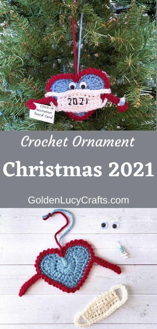 Natal 2021 enfeite de crochê em forma de coração, texto dizendo enfeite de crochê Natal 2021 goldenlucycrafts dot com.