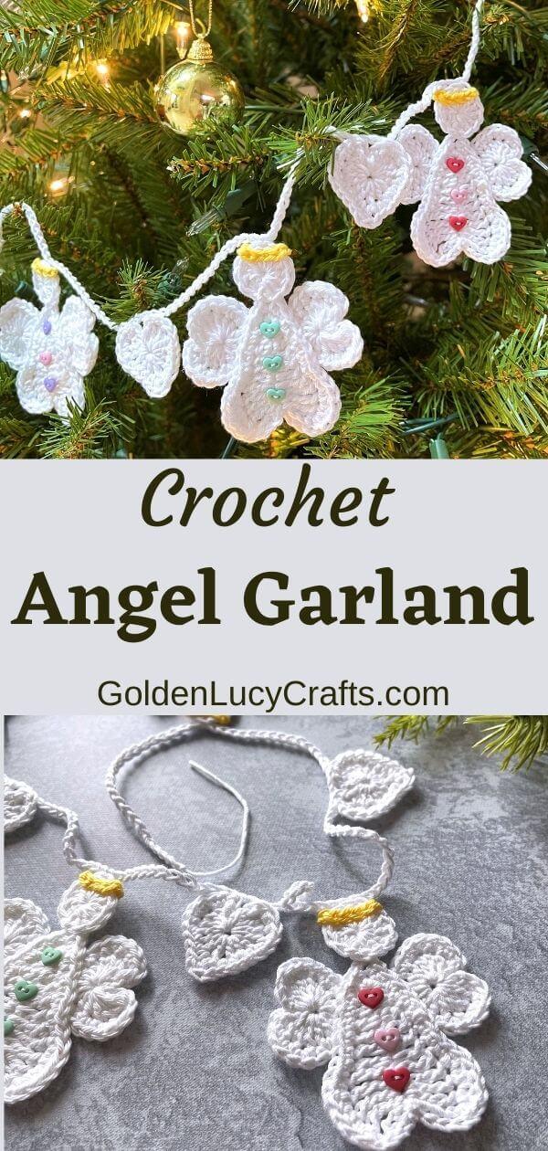 Anjos de crochê e guirlandas de corações, texto dizendo crochet angel guland goldenlucycrafts dot com.